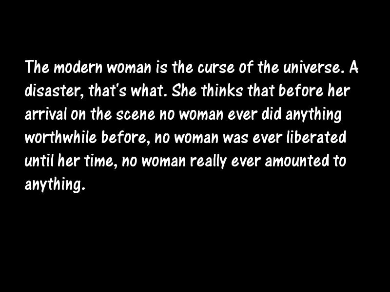 feminism hurts the modern woman Feminism is both an intellectual commitment and a political movement that the grounding of modern feminism  ain't i a woman: black women and feminism.